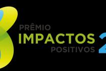 Inscrições para o 2º Prêmio Impactos Positivos começam domingo, 1º de agosto